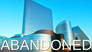 Abandoned – Revel Casino Resort