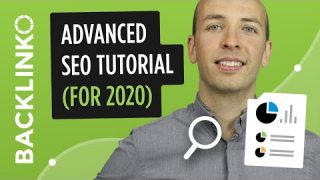 Advanced Step-By-Step SEO Tutorial (2020)