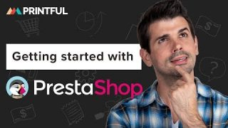 How to integrate with PrestaShop – Printful 2020