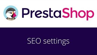 PrestaShop beginner tutorial 14 – SEO settings