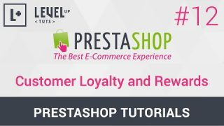 PrestaShop Tutorials #12 – Customer Loyalty and Rewards