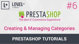 PrestaShop Tutorials #6 – Creating & Managing Categories