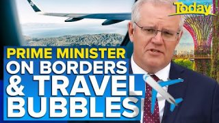 Scott Morrison on international travel bubbles and Queensland border | Today Show Australia